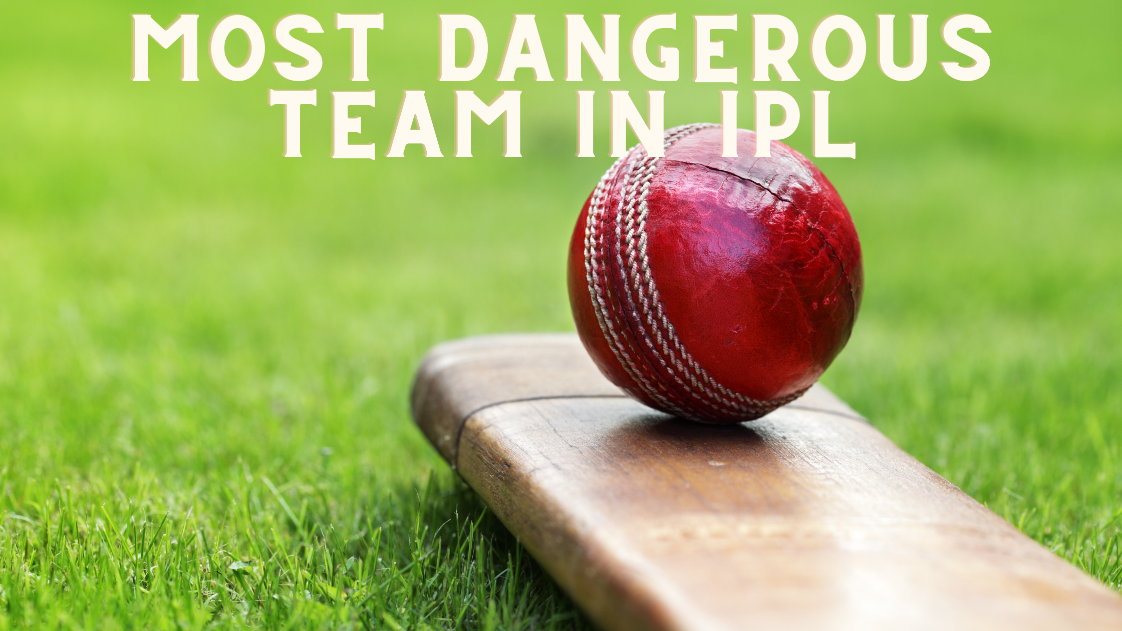 Check Out the Most Dangerous Team in IPL